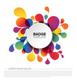 colorful badge tag template vector image vector image