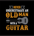 guitar quote and saying good for your goods vector image vector image
