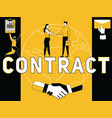 creative word concept contract and people doing vector image