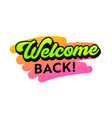 welcome back banner with green and black vector image vector image