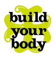 build your body vector image vector image