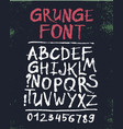 hand drawn grunge font letters set vector image