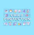 child protection word concepts banner vector image vector image