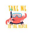 crab print design with slogan vector image