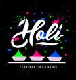 handwritten lettering of happy holi on black vector image vector image