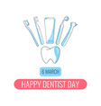 happy dentist day card vector image vector image