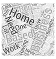 Home Based Business Australia Word Cloud Concept vector image vector image
