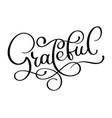 grateful hand drawn postcard lettering for vector image