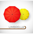 couple colorful umbrellas red and yellow vector image