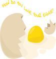 Like Your Eggs vector image