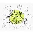 Share your creativity handwritten design vector image