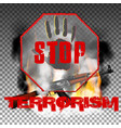 stop terror hand and kalashnikov machine gun in vector image