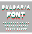Bulgaria font Bulgarian flag on letters National vector image vector image