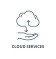 cloud services line icon cloud services vector image vector image