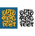 oktoberfest lettering inscription vector image vector image