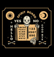 ouija board with skeleton and old book occultism vector image vector image