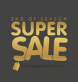 super sale offer poster banner golden text vector image vector image