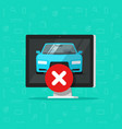 car with disapproved sign on computer flat vector image