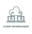 cloud technologies line icon cloud vector image vector image