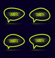 glowing neon speech bubble icon for text quote vector image