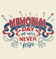 memorial day hand lettering greeting card vector image vector image