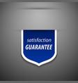 Satisfaction guarantee tag vector image vector image