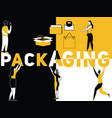 creative word concept packaging and people doing vector image vector image