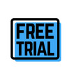 free trial stamp on white vector image vector image