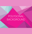 triangle polygon pattern background and gradient vector image vector image