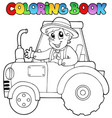 coloring book farmer on tractor vector image vector image