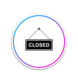 hanging sign with text closed door icon isolated vector image vector image