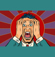 terrified man holding his head panic face vector image vector image