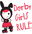 Roller Derby - Derby Girls Rule