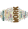 are you a work addict text background word cloud vector image vector image