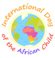 international day of african child holiday poster vector image