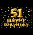 happy birthday 51th celebration gold balloons