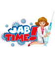 jab time font design with a doctor woman on white vector image