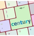 century button on computer pc keyboard key vector image vector image