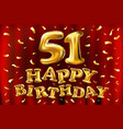 happy birthday 51th celebration gold balloons and vector image