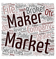 Market Makers Play a Significant Role in Reverse vector image vector image