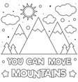 you can move mountains coloring page vector image vector image