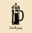 french press hand sketched vector image vector image
