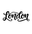 london city hand written brush lettering vector image vector image