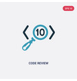 two color code review icon from programming vector image vector image