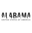 alabama usa united states of america text or vector image vector image
