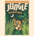 jungle adventures retro poster design vector image