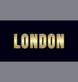london city typography design greetings for vector image vector image