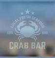 seafood emblem with crab on blured backdrop vector image vector image