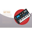 contemporary music with electronic piano vector image