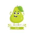cute pear character vector image vector image